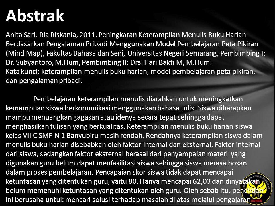Abstrak Anita Sari, Ria Riskania, 2011. Peningkatan Keterampilan Menulis Buku Harian Berdasarkan Pengalaman Pribadi Menggunakan Model Pembelajaran Pet