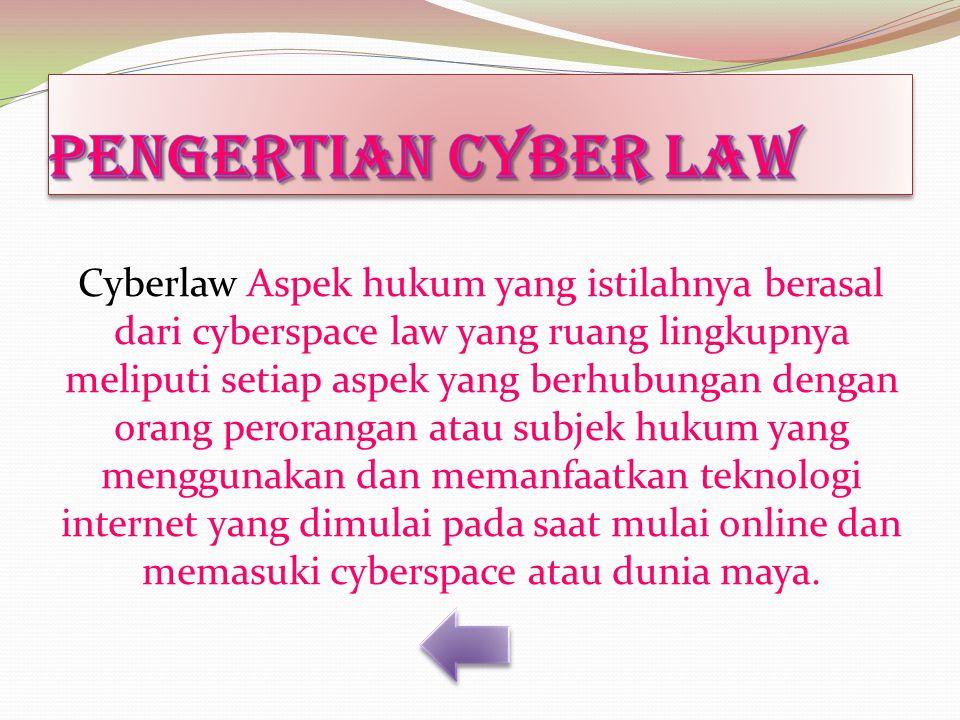 Apa itu cyber law?
