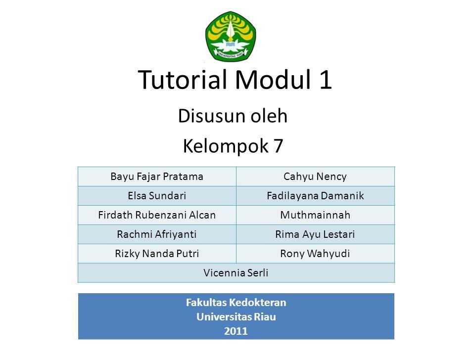 Tutorial Modul 1 Disusun oleh Kelompok 7 Bayu Fajar PratamaCahyu Nency Elsa SundariFadilayana Damanik Firdath Rubenzani AlcanMuthmainnah Rachmi Afriya