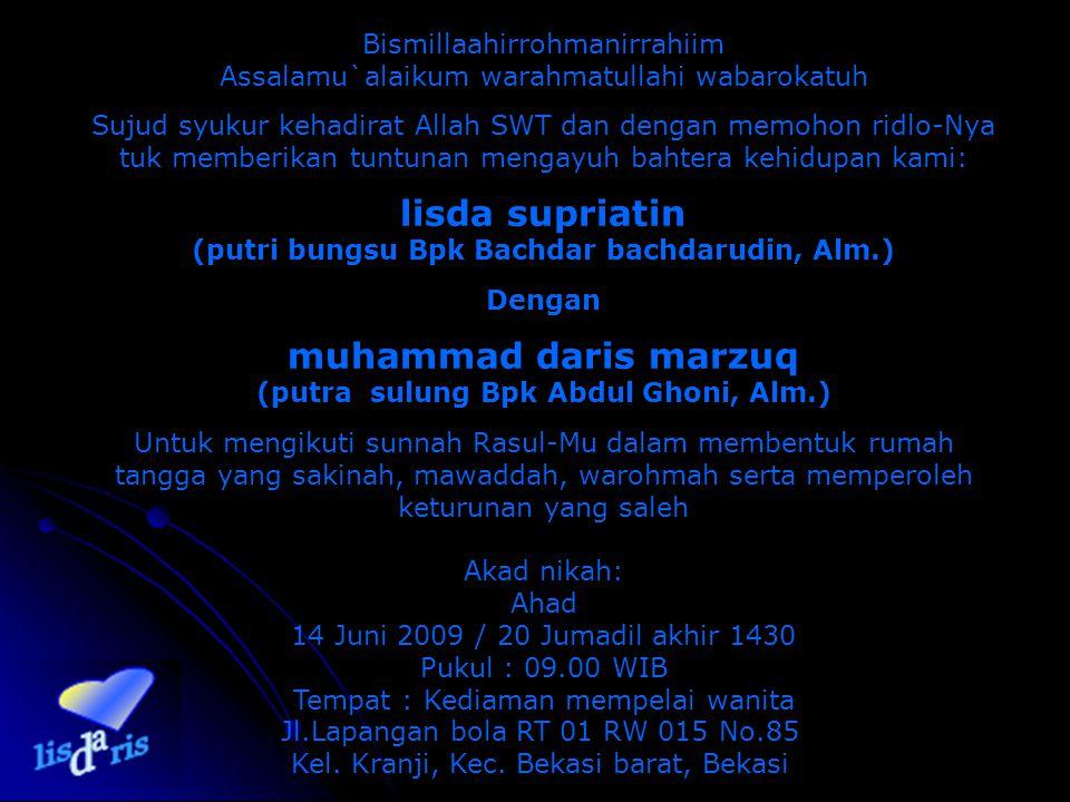 Bismillaahirrohmanirrahiim Assalamu`alaikum warahmatullahi wabarokatuh Sujud syukur kehadirat Allah SWT dan dengan memohon ridlo-Nya tuk memberikan tu