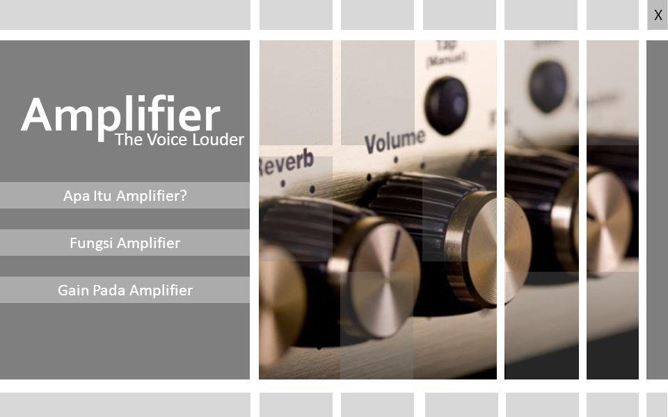 Fungsi Amplifier>> Go To Slide >> Penguat (bahasa Inggris: Amplifier) adalah komponen elektronika yang dipakai untuk menguatkan daya (atau tenaga secara umum) Apa Itu Amplifier.