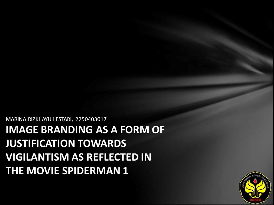 MARINA RIZKI AYU LESTARI, 2250403017 IMAGE BRANDING AS A FORM OF JUSTIFICATION TOWARDS VIGILANTISM AS REFLECTED IN THE MOVIE SPIDERMAN 1