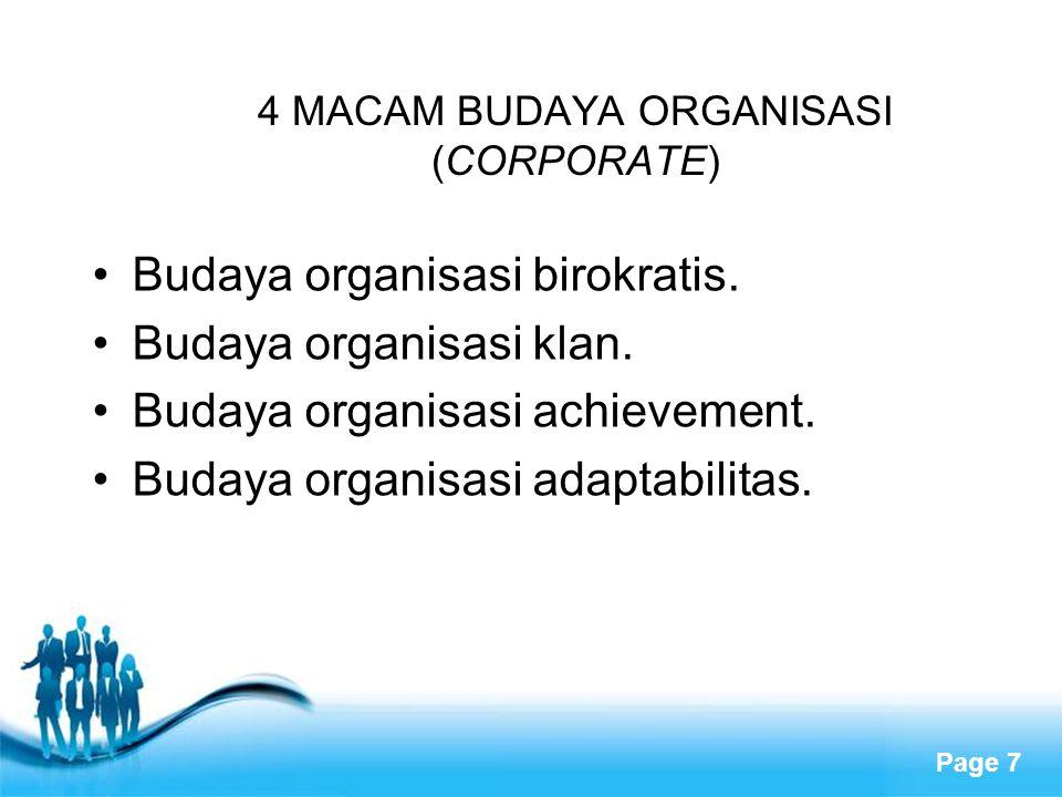 Page 7 4 MACAM BUDAYA ORGANISASI (CORPORATE) Budaya organisasi birokratis.