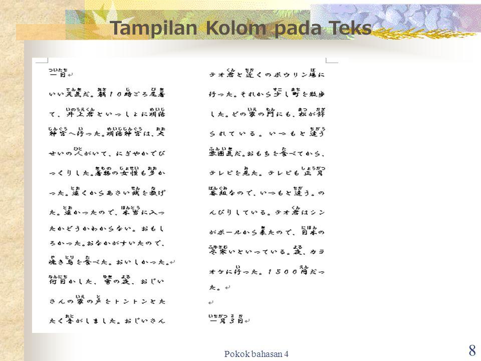 Pokok bahasan 4 8 Tampilan Kolom pada Teks