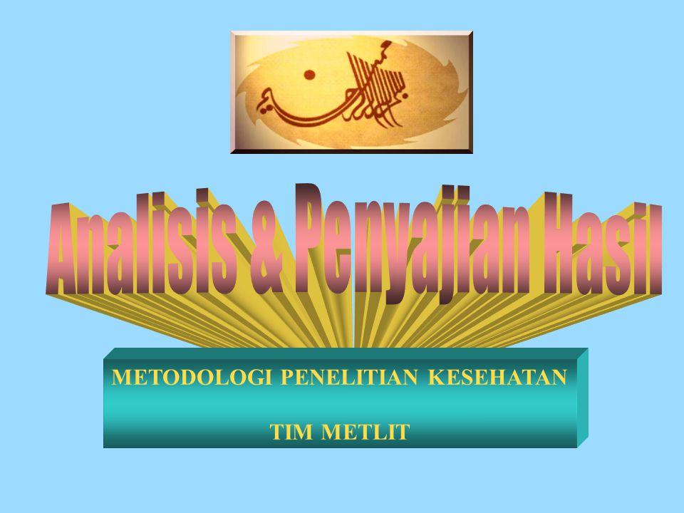 METODOLOGI PENELITIAN KESEHATAN TIM METLIT