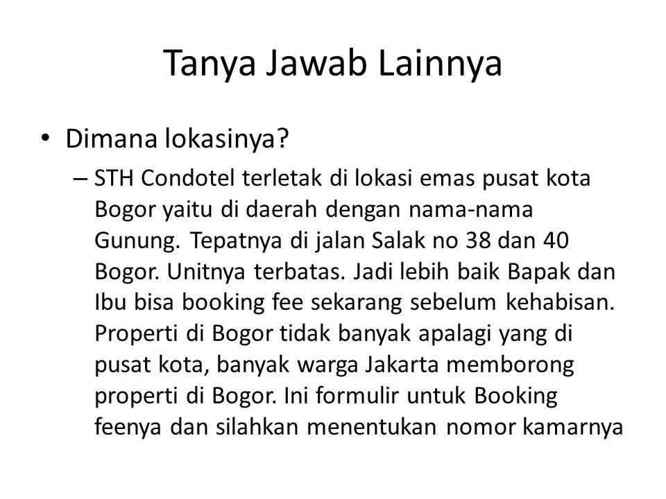 Tanya Jawab Lainnya Dimana lokasinya? – STH Condotel terletak di lokasi emas pusat kota Bogor yaitu di daerah dengan nama-nama Gunung. Tepatnya di jal
