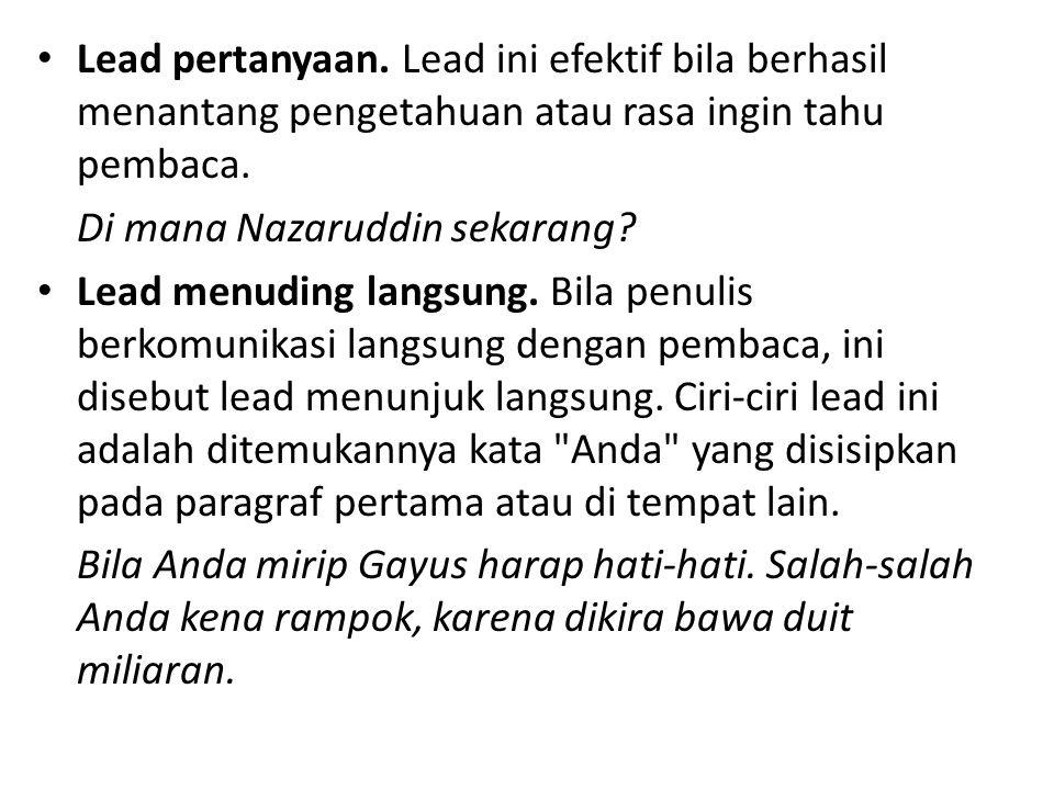 Lead penggoda.
