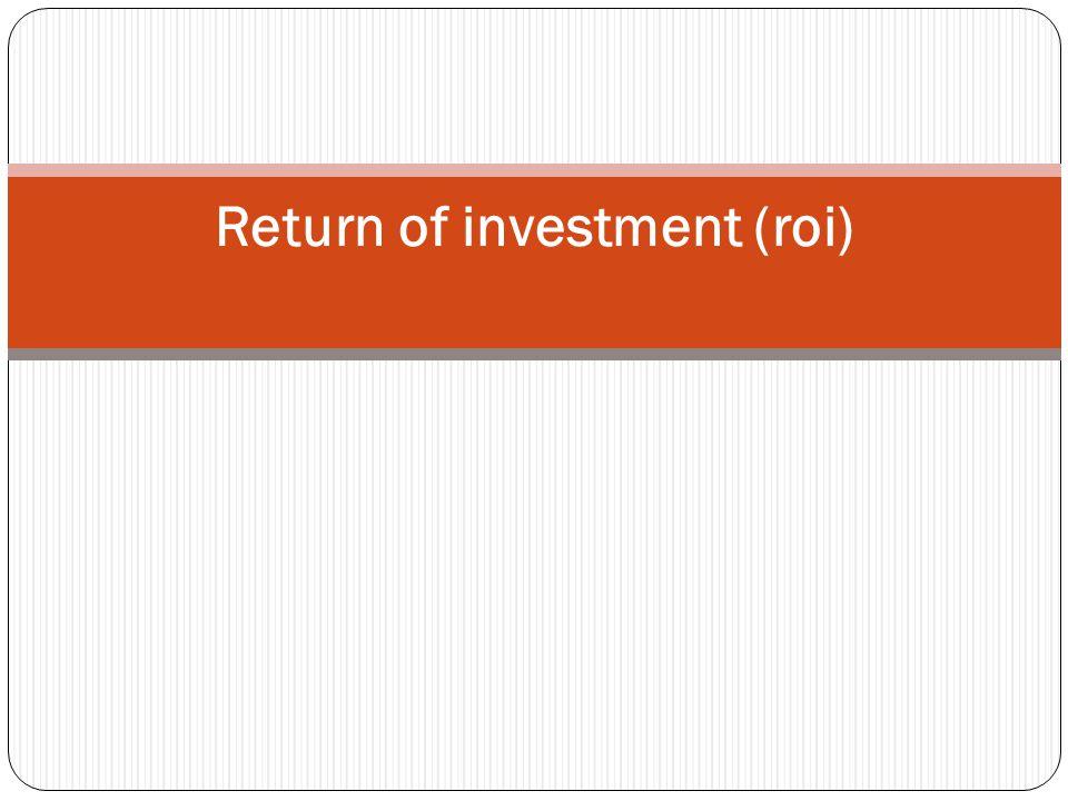Return of Investment (ROI) Salah satu tahapan yang harus diselesaikan dalam pemilihan software sistem ERP adalah membuat kasus bisnis.