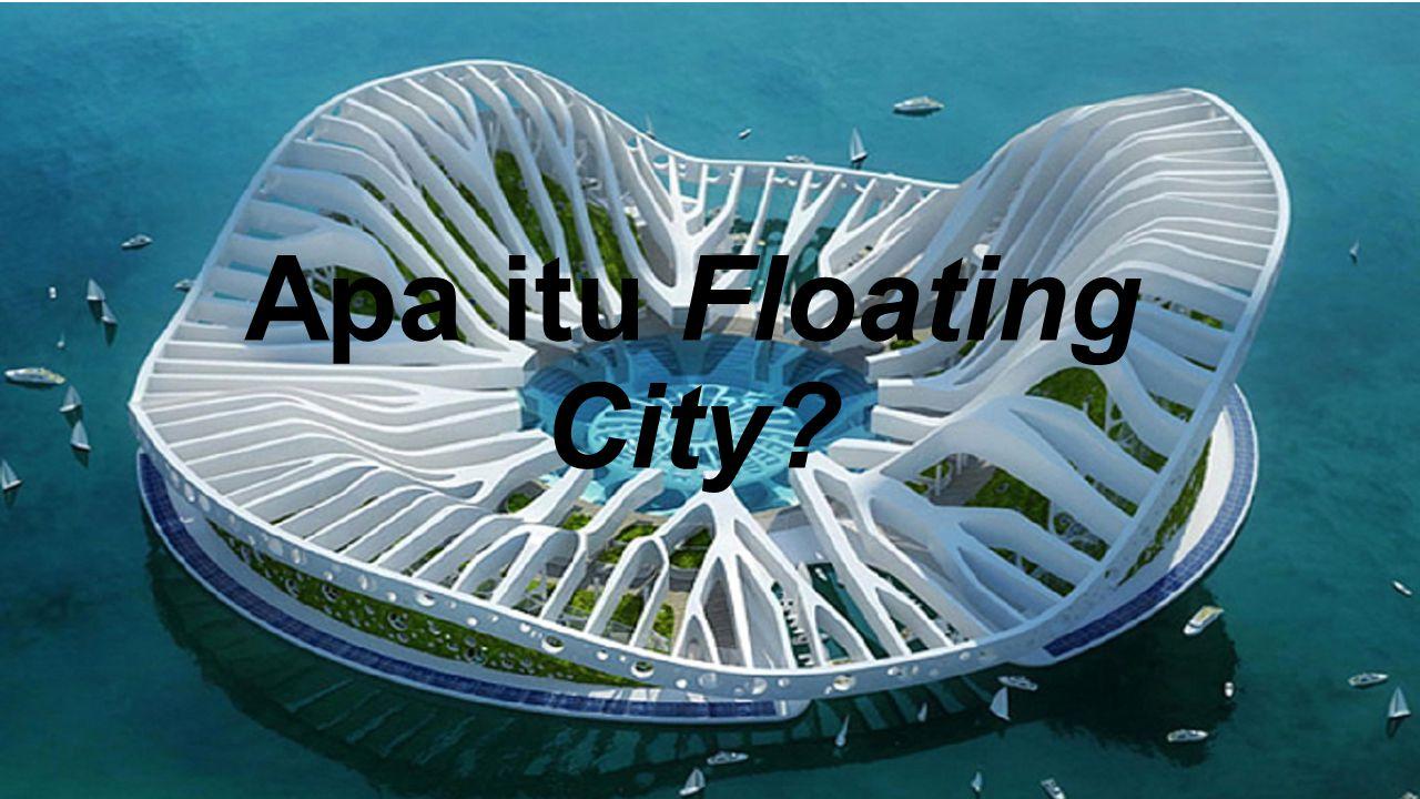 Apa itu Floating City?