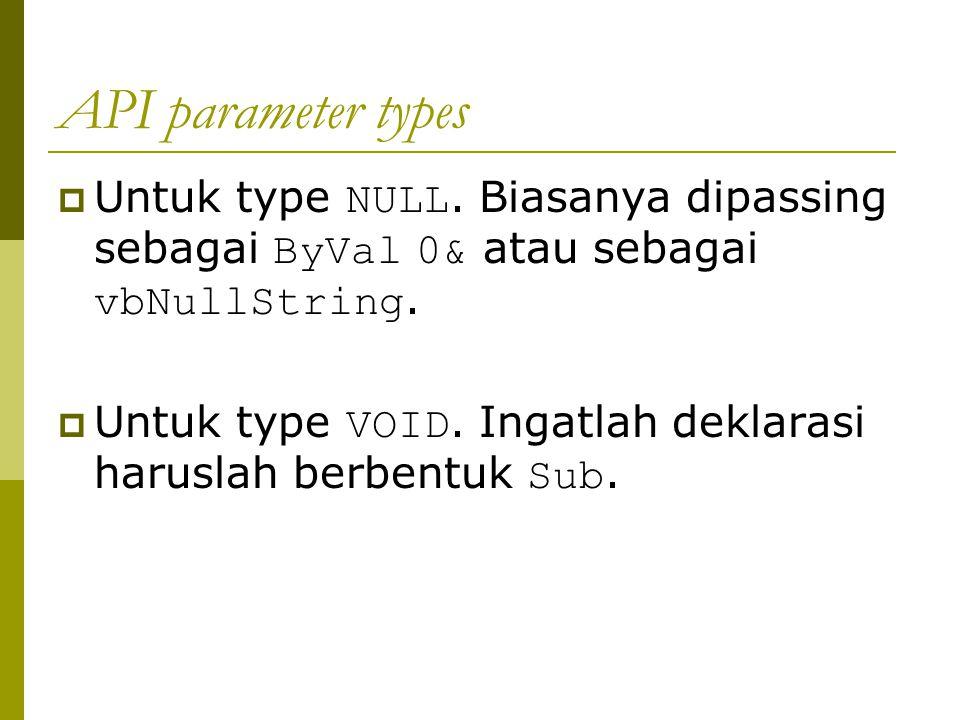 API parameter types  Untuk type NULL.