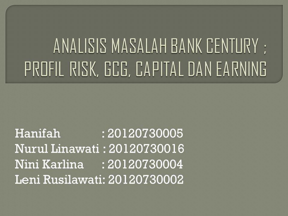  Peringkat 1 = Bank tergolong sangat baik  Peringkat 2 = Bank tergolong baik  Peringkat 3 = Bank tergolong cukup baik  Peringkat 4 = Bank tergolong kurang baik  Peringkat 5 = Bank tergolong tidak baik