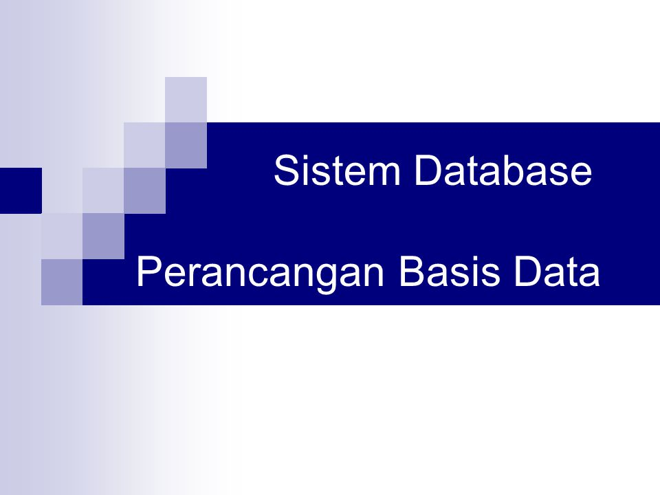 Sistem Database Perancangan Basis Data