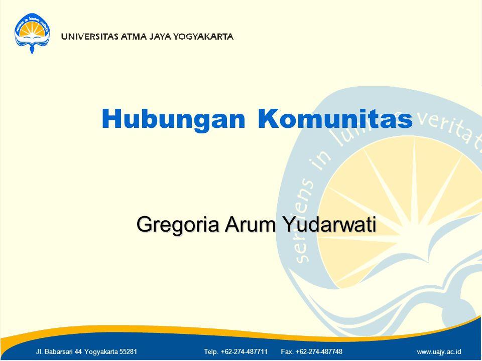 Jl. Babarsari 44 Yogyakarta 55281Telp. +62-274-487711 Fax. +62-274-487748www.uajy.ac.id Hubungan Komunitas Gregoria Arum Yudarwati