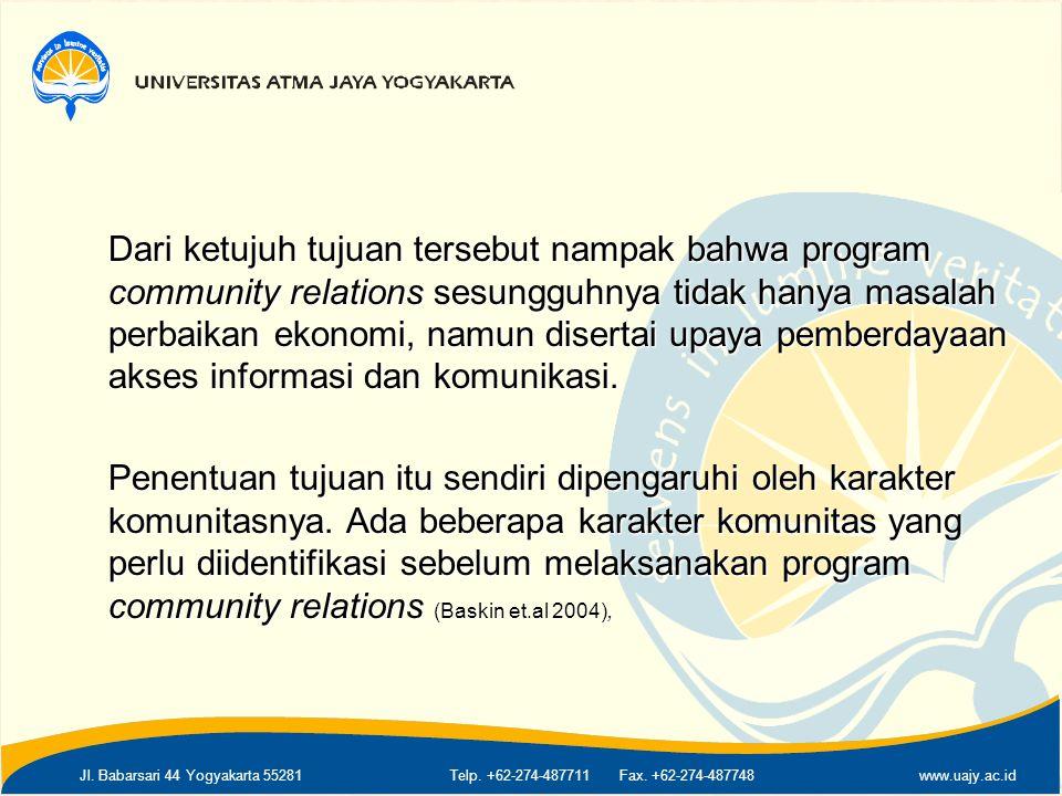 Jl. Babarsari 44 Yogyakarta 55281Telp. +62-274-487711 Fax. +62-274-487748www.uajy.ac.id Dari ketujuh tujuan tersebut nampak bahwa program community re