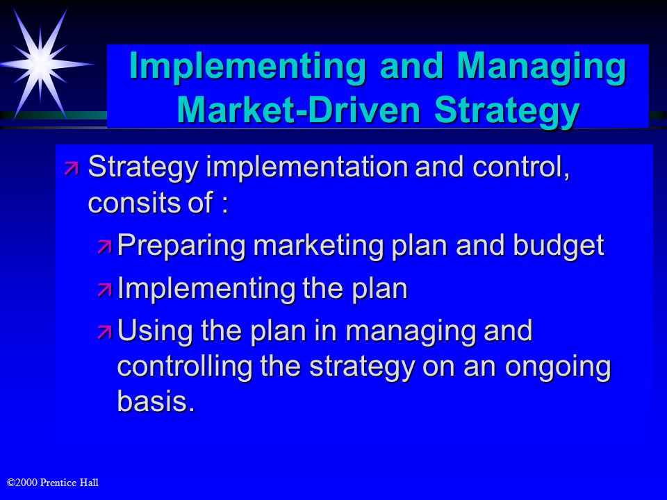 ©2000 Prentice Hall Preparing Marketing plan ä Strategic situation summary ä A summary of the strategic situation for the planning unit (business unit, market segment, product line, etc).
