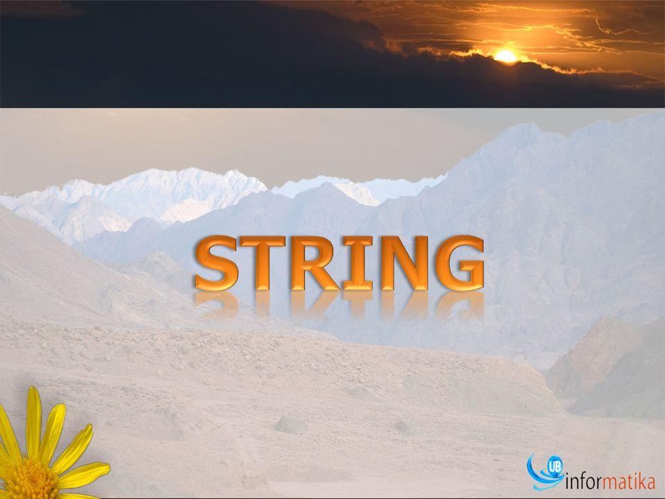 Menjelaskan tentang konsep string Menjelaskan operasi I/O pada string.