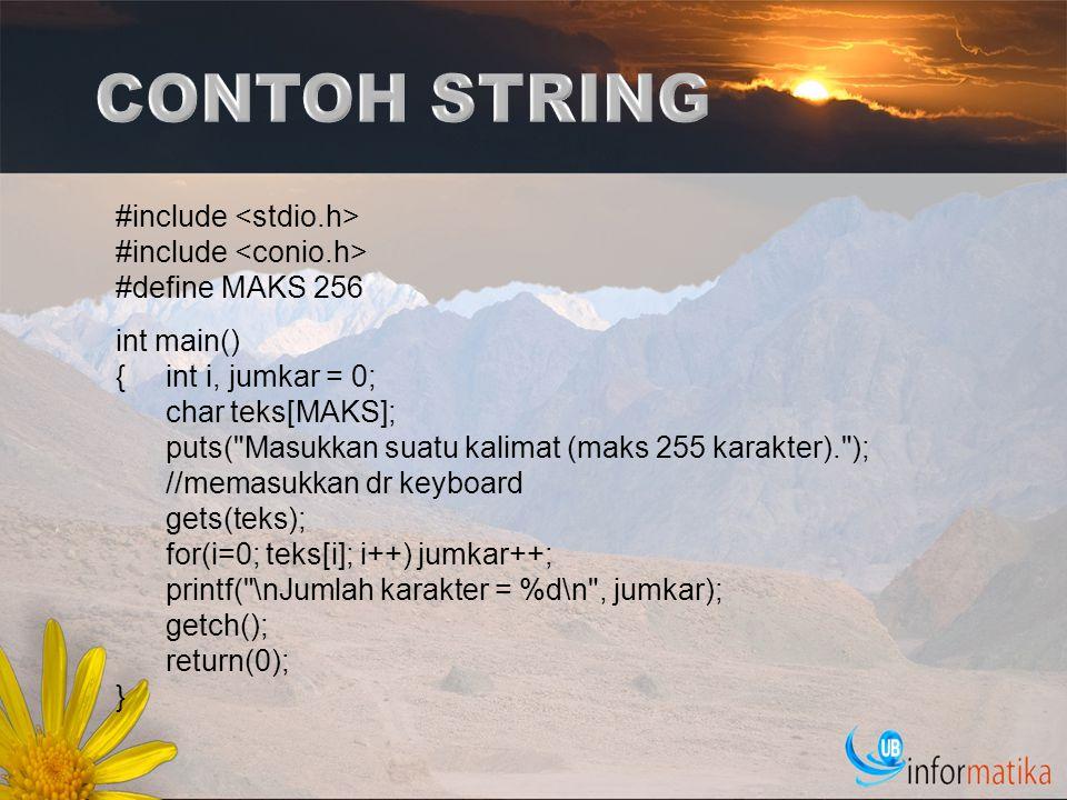 H.Fungsi strchr(); Deklarasi : char *strchr(const char *str, int c); Untuk mencari karakter pertama yang sesuai dengan c (sebuah unsigned char) di dalam string yang ditunjuk oleh str.