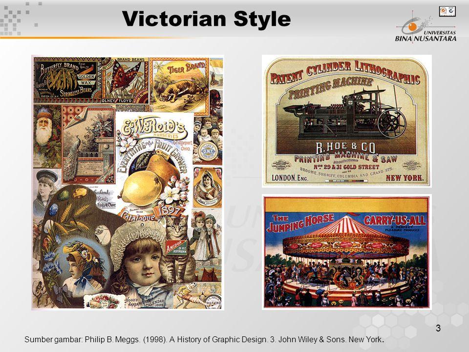 3 Victorian Style Sumber gambar: Philip B.Meggs. (1998).