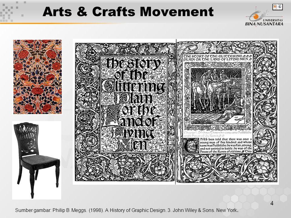 4 Arts & Crafts Movement Sumber gambar: Philip B.Meggs.