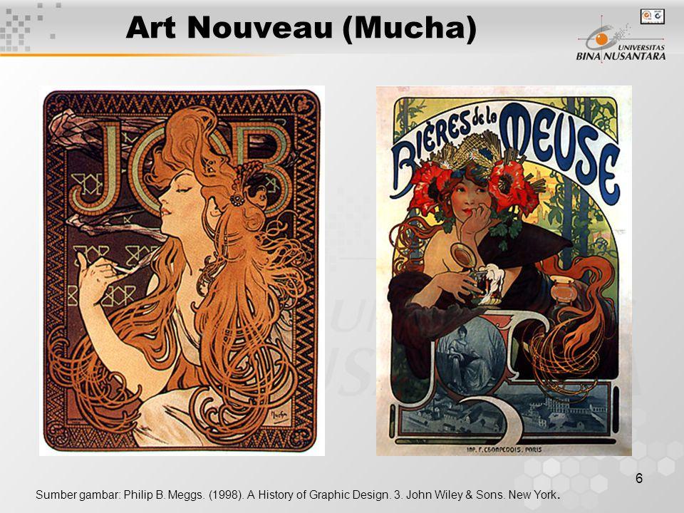 6 Art Nouveau (Mucha) Sumber gambar: Philip B.Meggs.