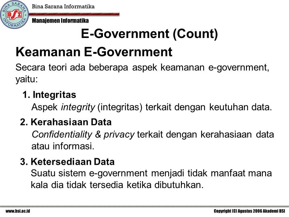 Aspek integrity (integritas) terkait dengan keutuhan data.