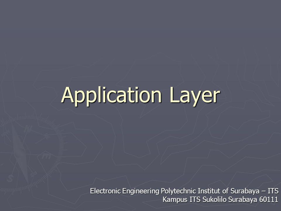 Electronic Engineering Polytechnic Institut of Surabaya – ITS Kampus ITS Sukolilo 60111 Sistem Kerja BOOTP MAC: x:x:x:x:x:x IP: .
