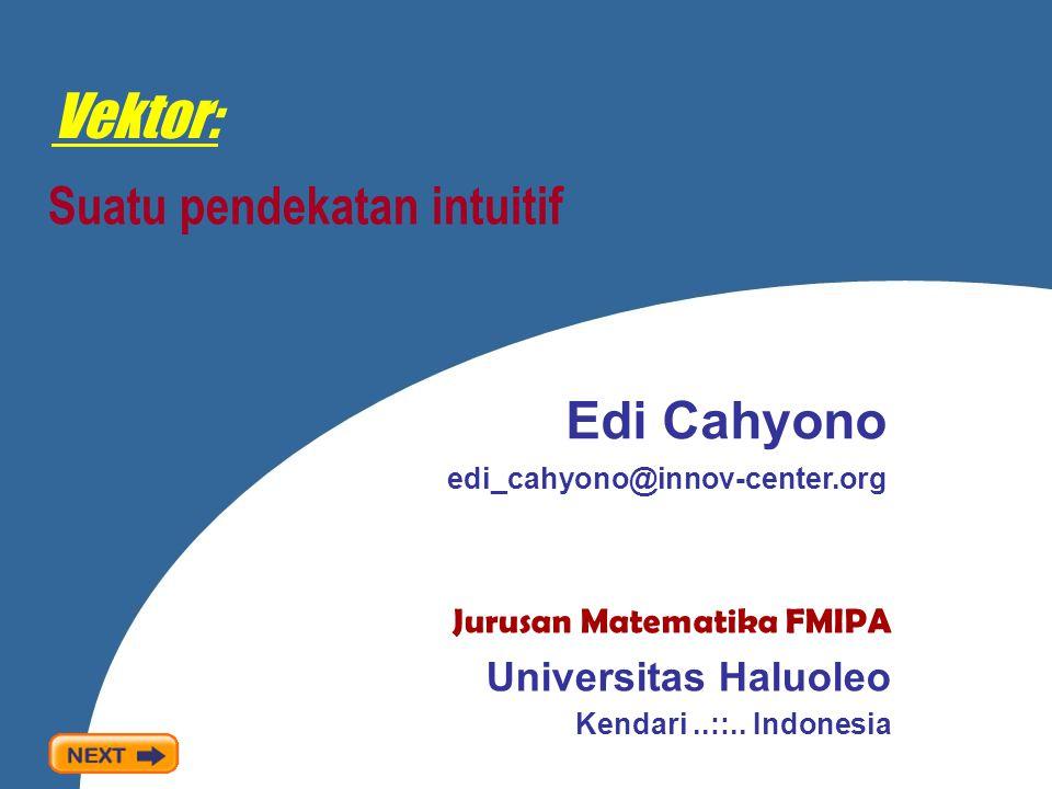 Proyeksi vektor Department of Mathematics Universitas Haluoleo Kendari..::.. Indonesia