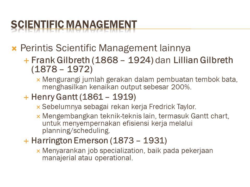 """ Frederick Taylor (1856–1915)  Dianggap sebagai """"Father of Scientific Management.""""  Menggantikan metode rule-of-thumb lama bagaimana bekerja dengan"""
