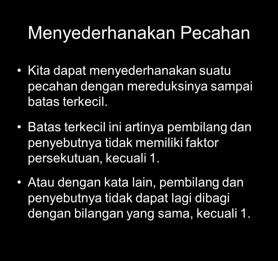 6 Ingat bahwa :
