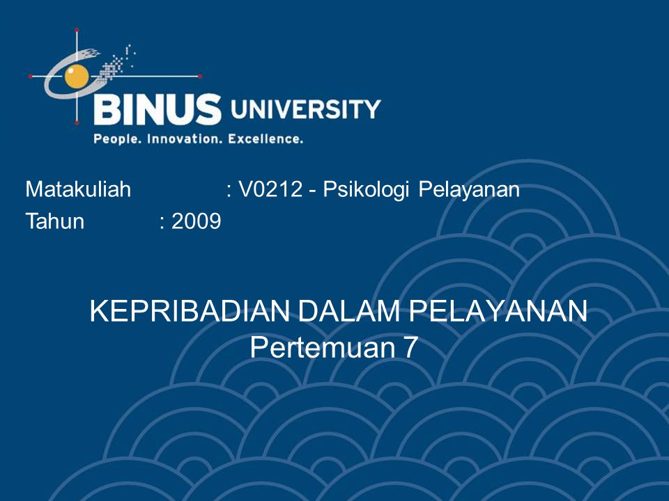 Bina Nusantara University 13  Harus tersedia pelayanan medis  Suka duduk di baris depan dalam bus  Tidak senang dianggap tua namun senang dituakan  Suka sekali disanjung II.