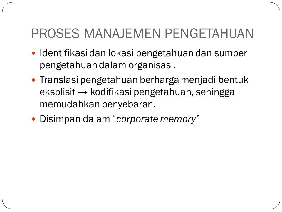 MODEL SIKLUS MANAJEMEN PENGETAHUAN YANG UTAMA 1.Model Zack (Meyer dan Zack, 1996) 2.