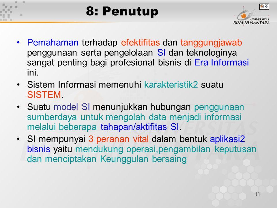 10 7: Tantangan2 dalam pengelolaan TI Kesuksesan dan kegagalan dengan TI Pengembangan Solusi2 SI Tantangan Etika dan TI Tantangan karir TI Manfaat / f