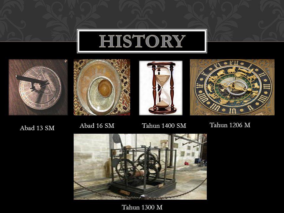 Abad 13 SM Tahun 1400 SMAbad 16 SM Tahun 1206 M Tahun 1300 M
