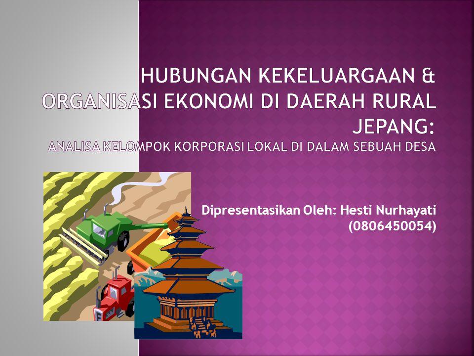 Dipresentasikan Oleh: Hesti Nurhayati (0806450054)