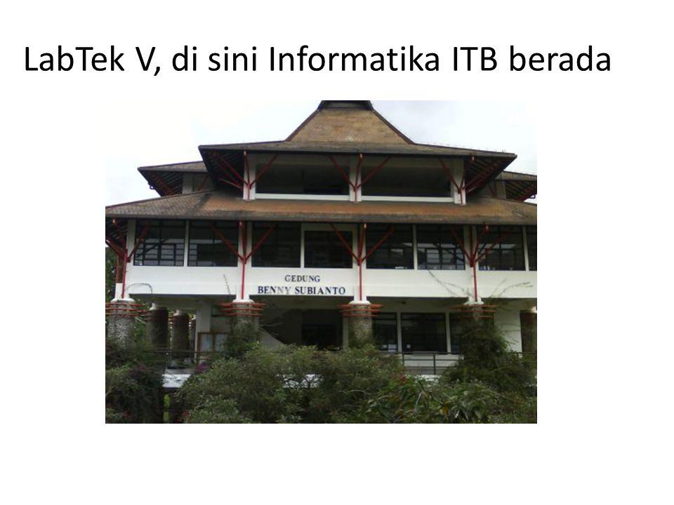 LabTek V, di sini Informatika ITB berada
