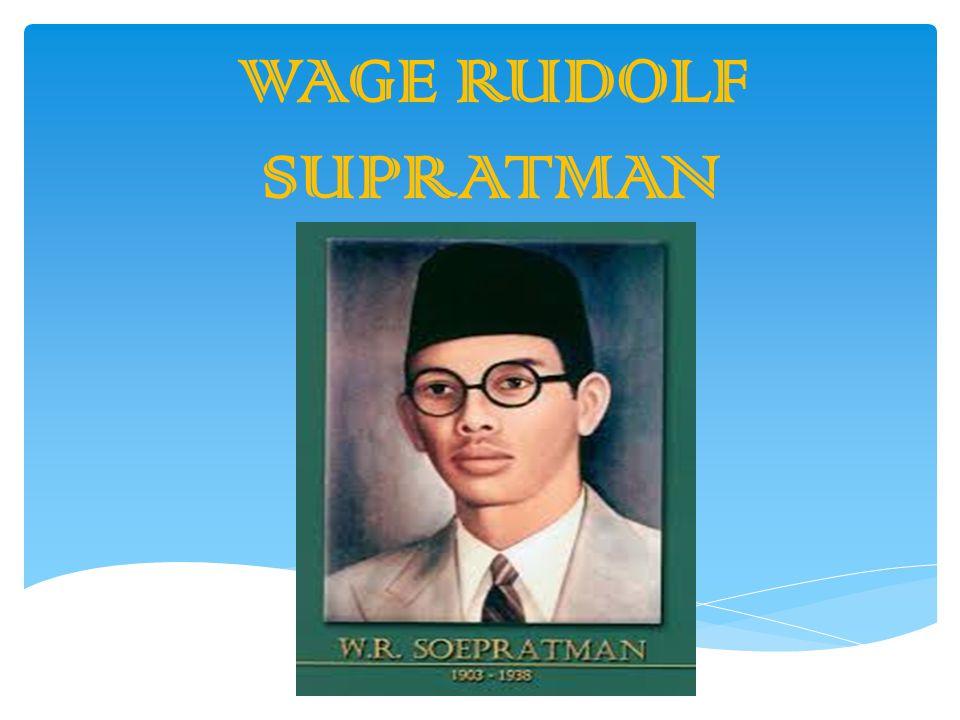 WAGE RUDOLF SUPRATMAN