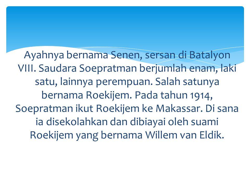 Soepratman lalu belajar bahasa Belanda di sekolah malam selama 3 tahun, kemudian melanjutkannya ke Normaalschool di Makassar sampai selesai.
