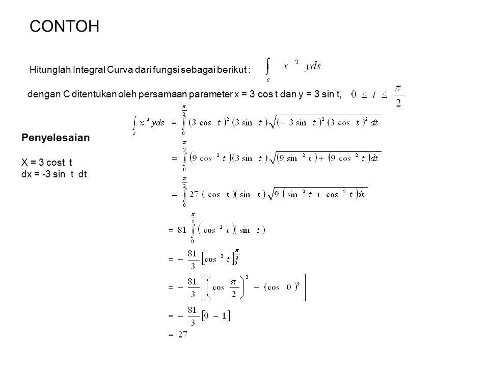 Latihan soal-soal 1.Tentukanlah Div F dan curl F dari fungsi berikut : F(x, y, z) = (x 3 y 2 z)i + (2x y 2 z 3 )j + (3x 2 + z 3 )k 2.Tentukanlah div F dan curl F dari fungsi berikut : F(x, y, z) = (2x 4 y z 3 )i + (x 3 y 4 z)j + (x 3 + 2x 4 )k 3.Hitunglah integral curva dari fungsi sebagai berikut : dengan C ditentukan oleh persamaan parameter x = 5 sin t dan y = 5 cos t,