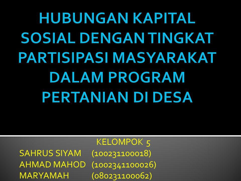 KELOMPOK 5 SAHRUS SIYAM(100231100018) AHMAD MAHOD(1002341100026) MARYAMAH (080231100062)