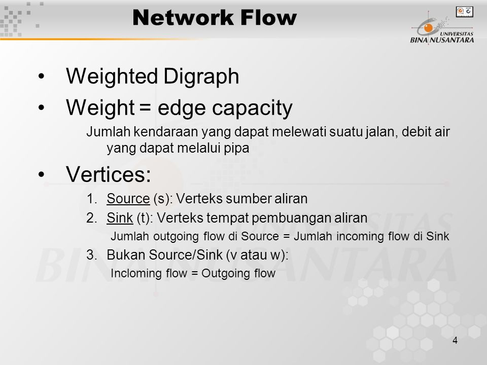 3 Outline Materi Pengertian dan kegunaan network flow contoh network flow implementasi network flow
