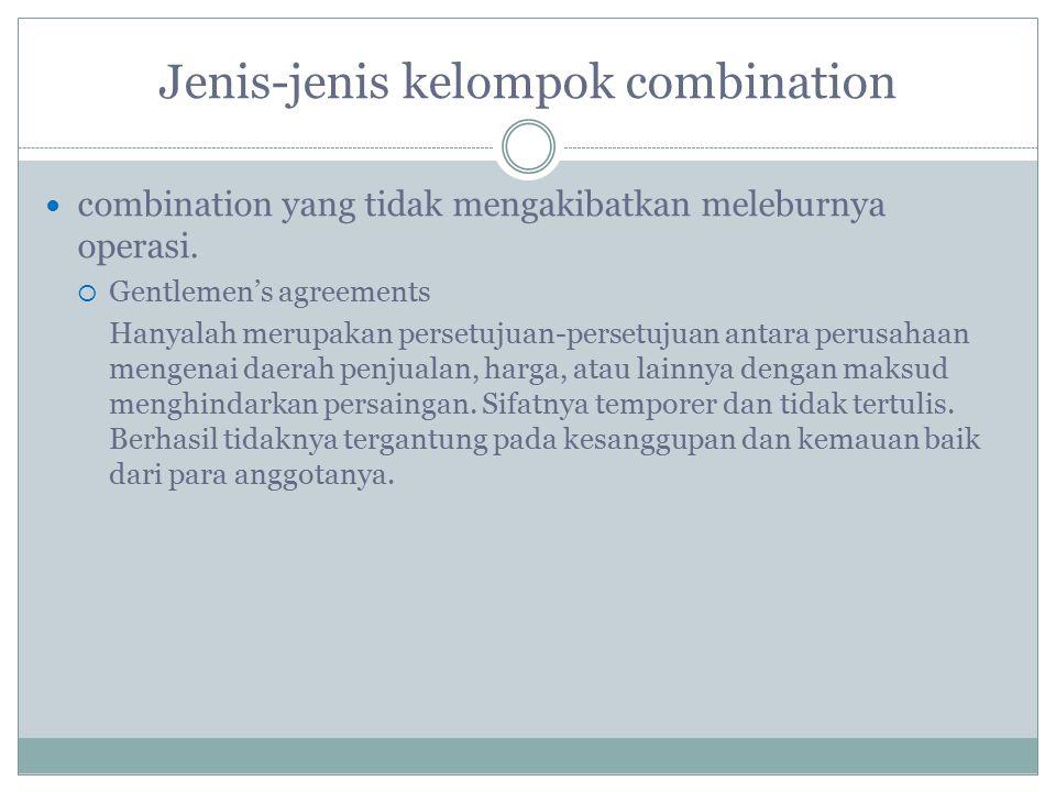 Jenis-jenis kelompok combination combination yang tidak mengakibatkan meleburnya operasi.
