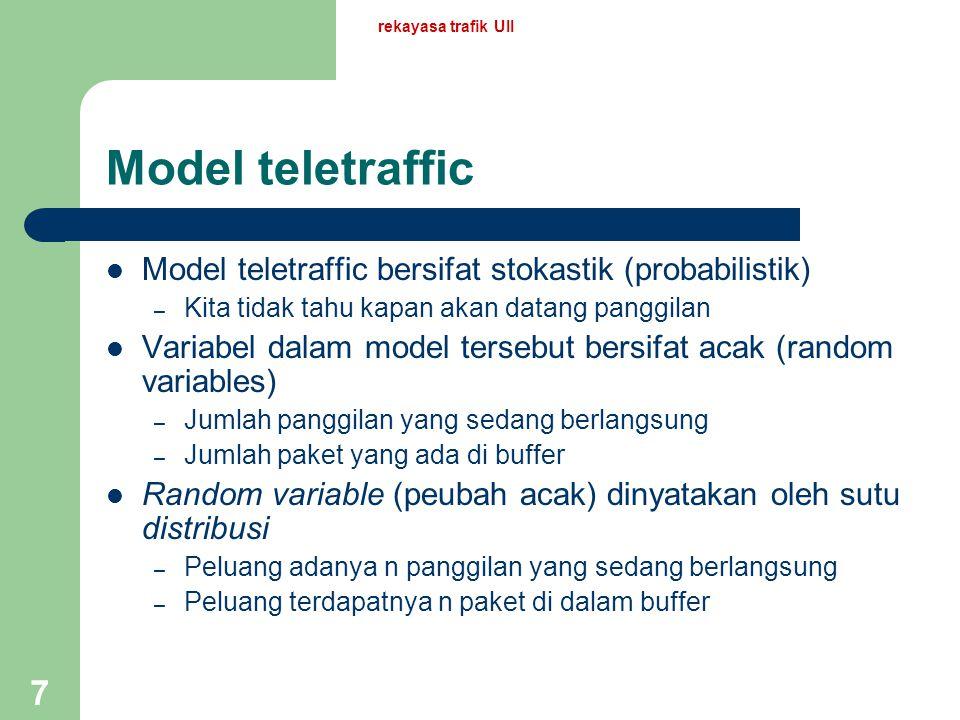 rekayasa trafik UII 17 Contoh-contoh Misalkan ada suatu sentral.