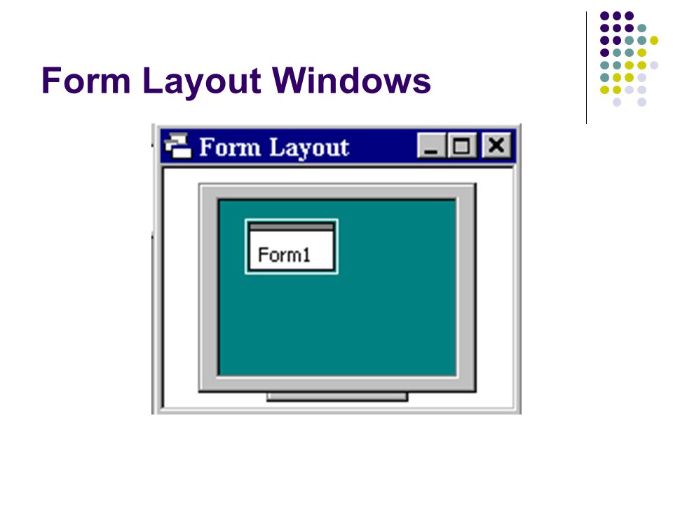 Form Layout Windows