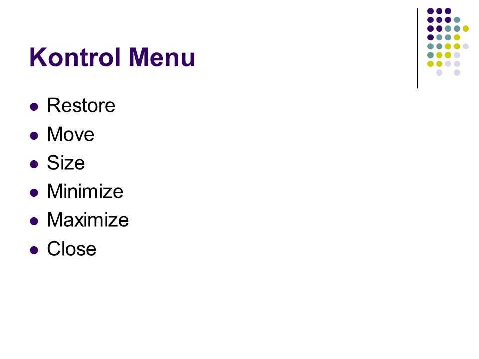 Kontrol Menu Restore Move Size Minimize Maximize Close