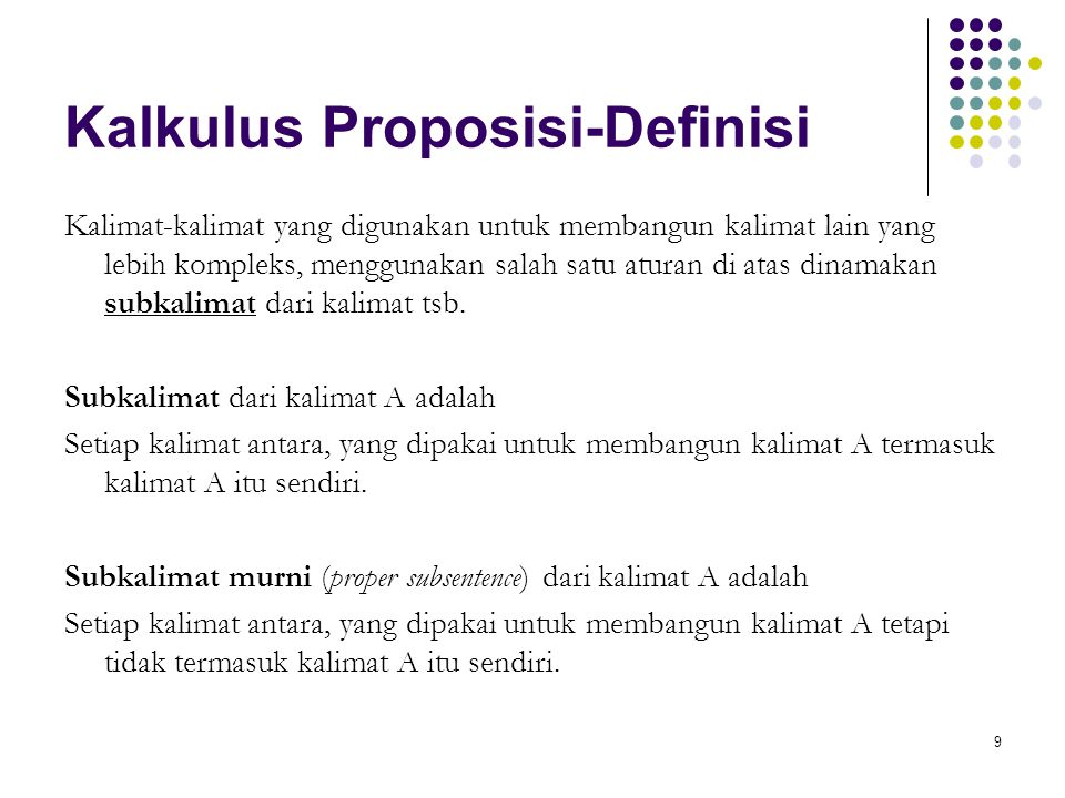 50 Kalkulus Proposisi-Falsification 1.[(if x then y) or (if x then z)] iff (if x then y and z) 2.