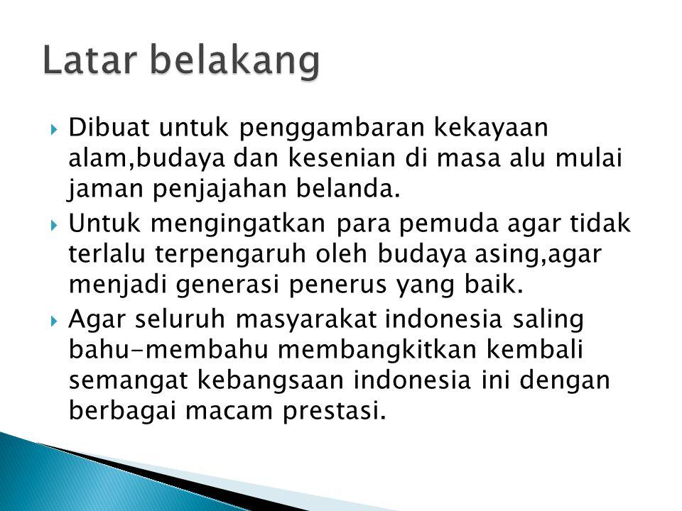  Format acara: Musik konser  Production type: Live  Duration: 60 menit  Location: Gelora Bung Karno,senayan  Main content: Penggambaran kekayaan indonesia dengan Musik live.
