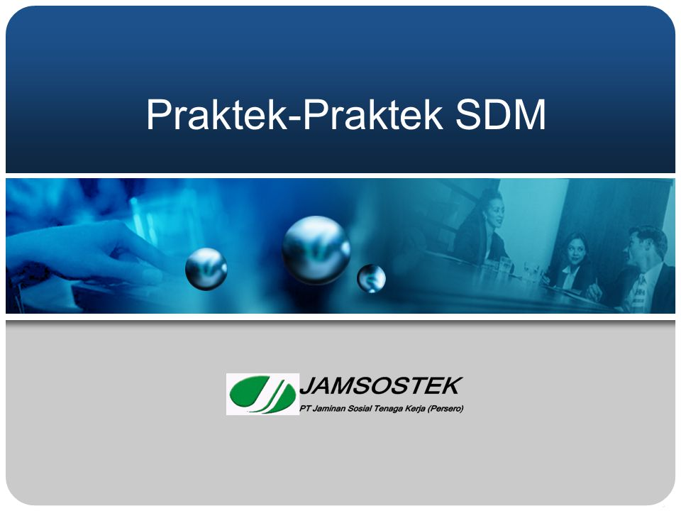 Praktek-Praktek SDM