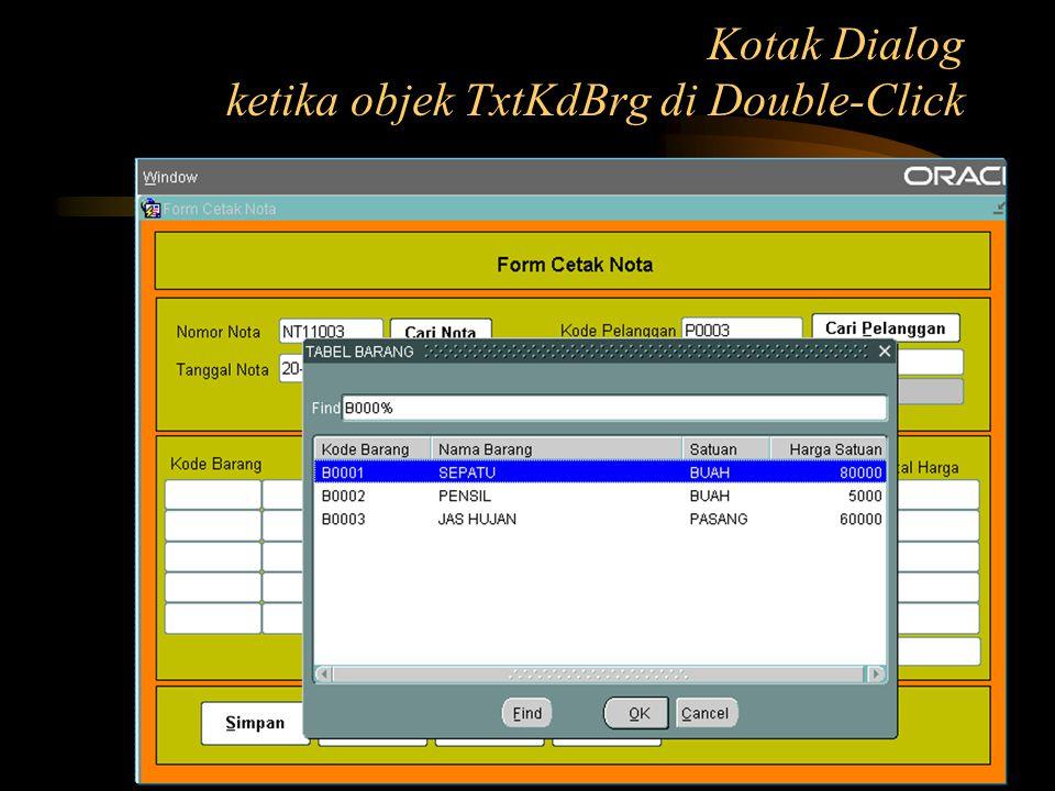Kotak Dialog ketika objek TxtKdBrg di Double-Click