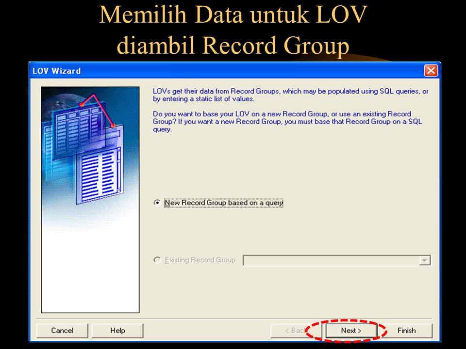 Membuat Record Group diambil dari Queri SQL atau Queri Builder