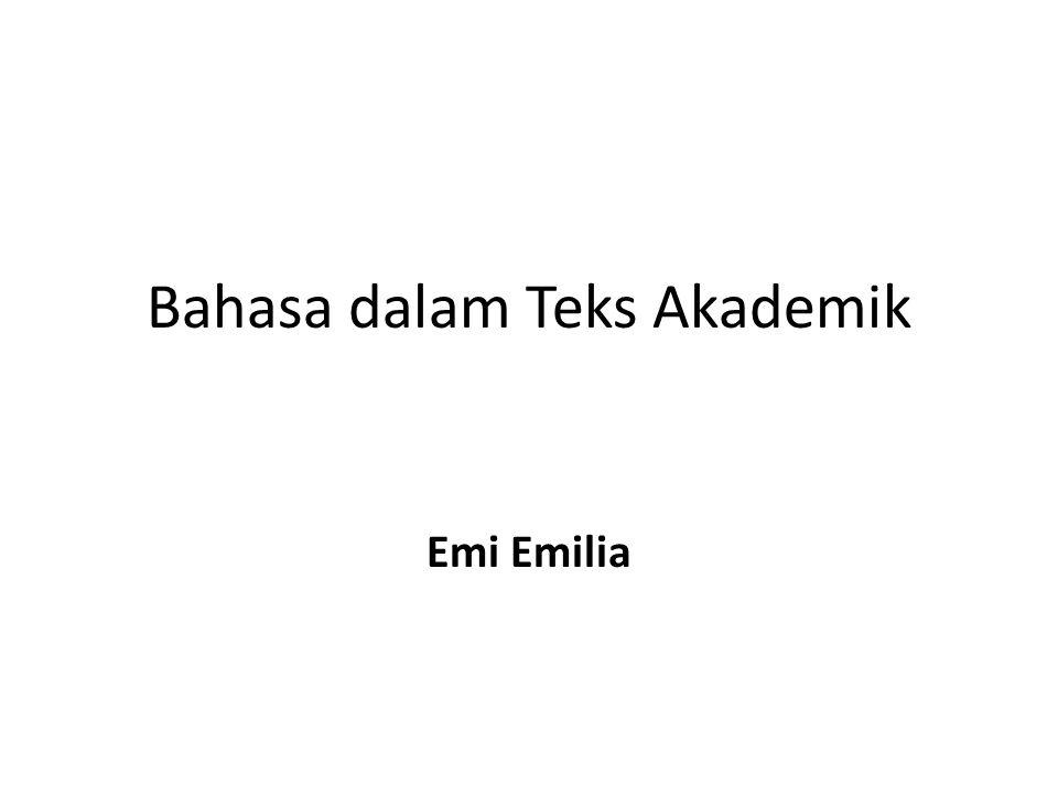Bahasa dalam Teks Akademik Emi Emilia
